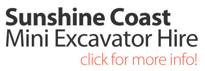 Sunshine-Coast-Mini-Excavator-Hire